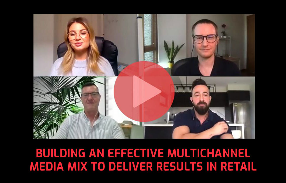 Building an effective multichannel media mix to deliver results in retail